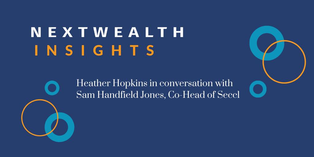 NextWealth Insights: Sam Handfield-Jones on the future of tech in wealth management