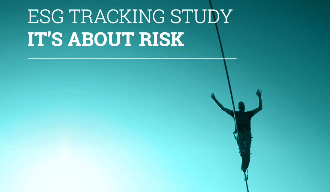 ESG Tracking Study – It's about Risk