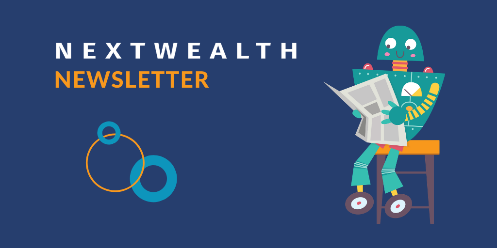 NextWealth April Newsletter: Process as competitive advantage